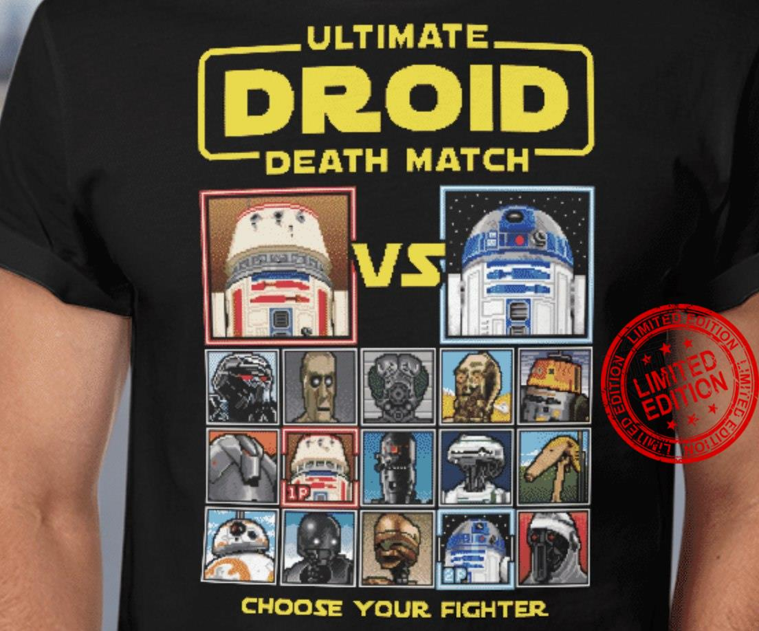 Ultimate Droid Death Match Vs Choose Your Fighter Shirt