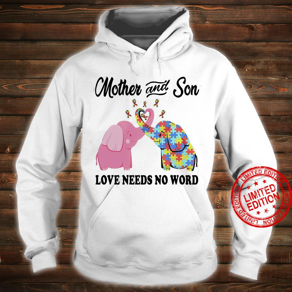 Mother And Son Love Needs No Word Shirt hoodie