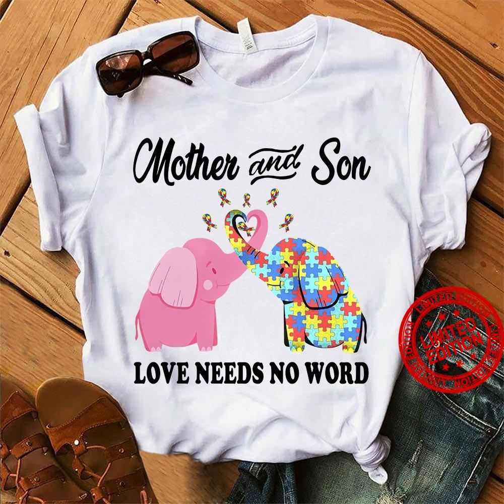 Mother And Son Love Needs No Word Shirt