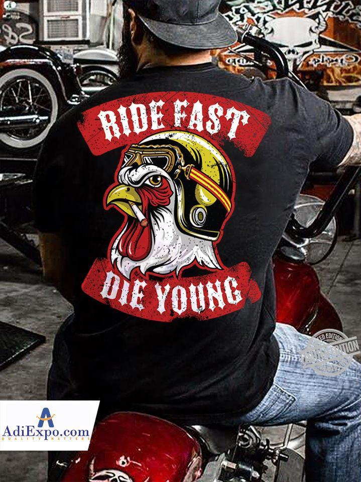 Ride Fast Die Young Shirt